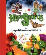HeviSaurus ja Sapelihammaslääkäri